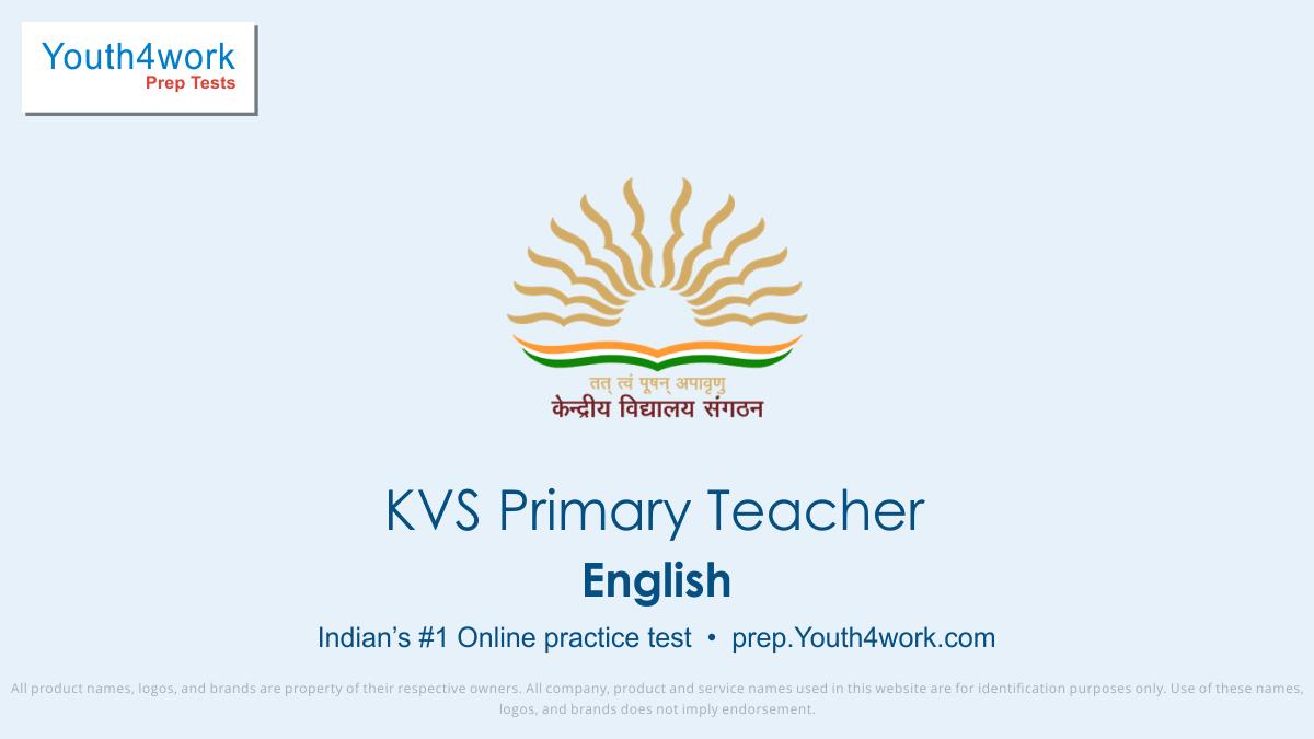 KVS vacancy, KVS Primary Teacher best Mock test Paper, free Sample, Papers, Important Questions, Exam Pattern, KVS Primary Teacher practice Paper, Solve KVS Test, online preparations
