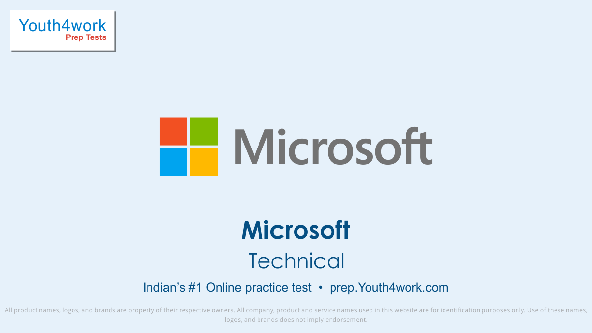 MICROSOFT, MICROSOFT Placement, MICROSOFT Jobs, Microsoft Recruitment, Microsoft mock test, Microsoft online preparation, Microsoft question paper, Microsoft free Mock Test, Microsoft Interview question, Prepare for Microsoft, technical test series