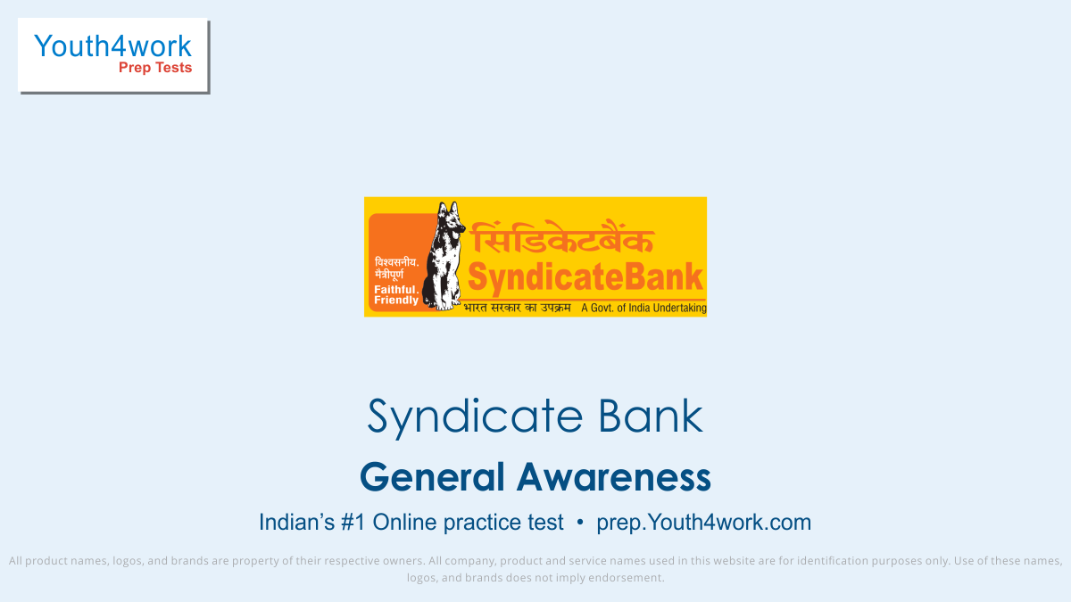syndicate bank po free mock test, syndicate Bank best mock test, bank exam preparation, bank exams, syndicate bank recruitment, syndicate bank careers, general awareness preparation, syndicate bank clerk, online test, general awareness practice test, general awareness questions with answers