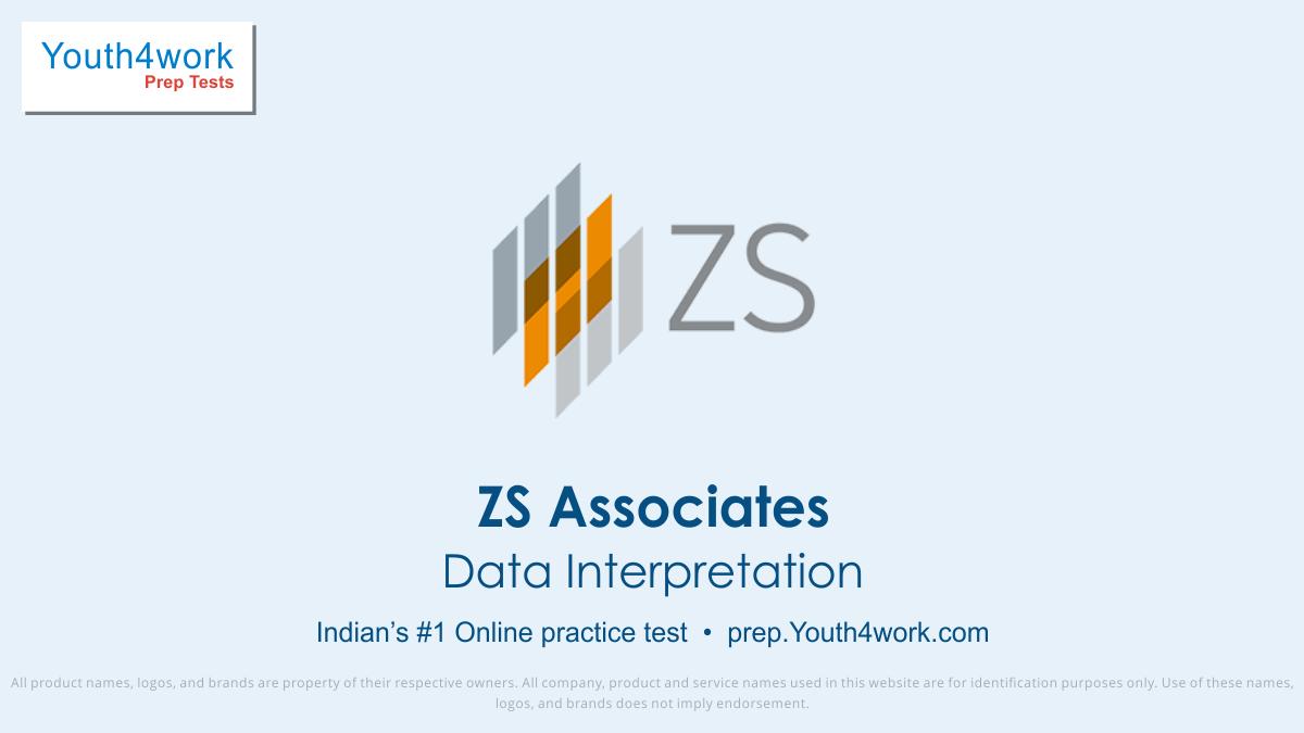 Data Interpretation mock test for ZS Associates, ZS Associates data interpretation practice test, ZS Associates placement DI test, ZS Associates placement aptitude test, ZS Associates data interpretation practice test, data interpretation model test, data interpretation sample paper, data interpreta