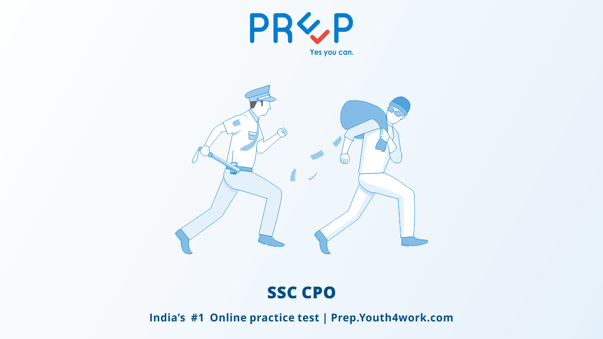 SSC CPO Mock Test, ssc cpo mock test series, ssc cpo exam pattern, ssc cpo exam question paper, ssc cpo exam preparations, ssc cpo exam practice test, delhi police exams, cpo recruitment, police vacancy, police jobs in delhi, delhi cpo test sample paper