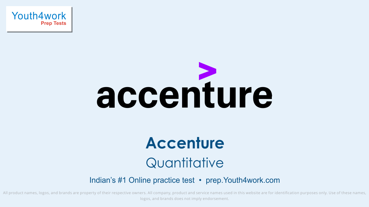 Accenture exam, Accenture interview questions, Accenture test pattern, Accenture quantitive aptititude test, Free Sample paper, Accenture syllabus, Accenture Mock test, Accenture placement, Accenture recruitment detail, online test, Accenture test preparation series