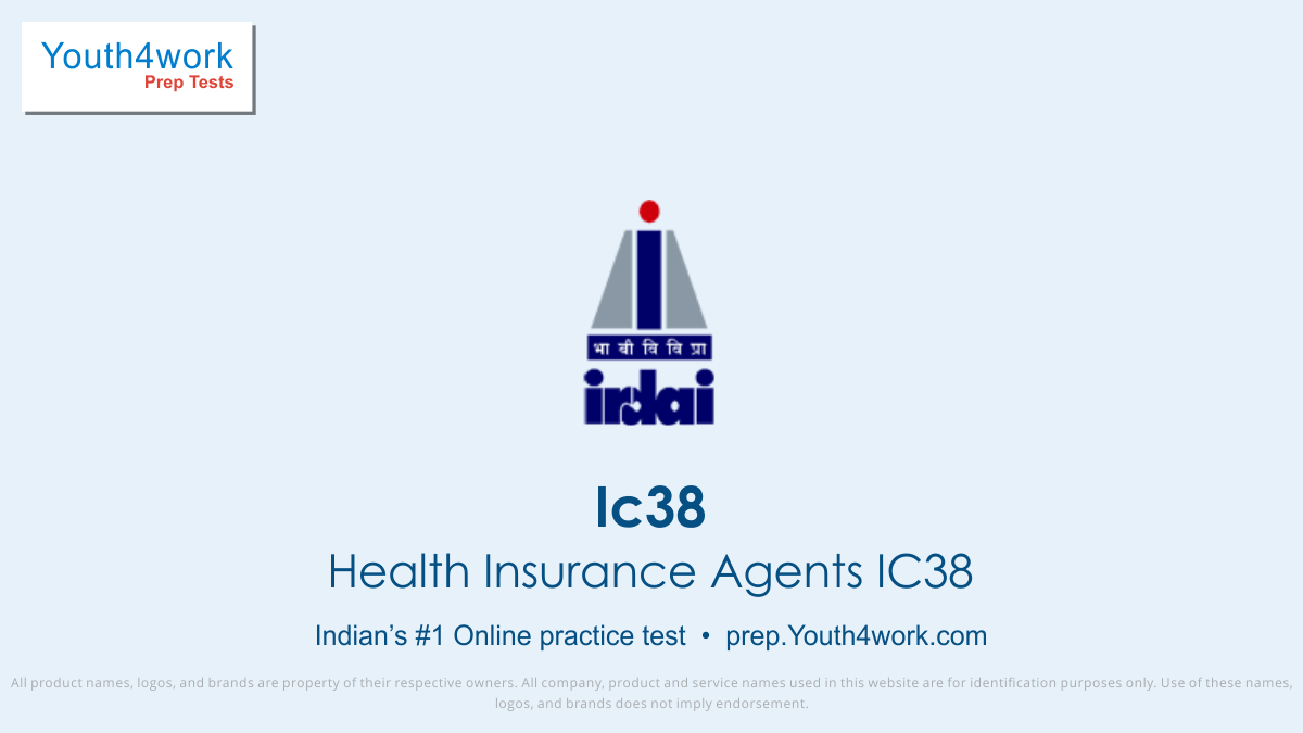ic38 mock test, question paper, chapter wise mock test, questions and answers, exam, exam paper, ic38 free demo test, demo mock test, irda mock test, irda online mock test