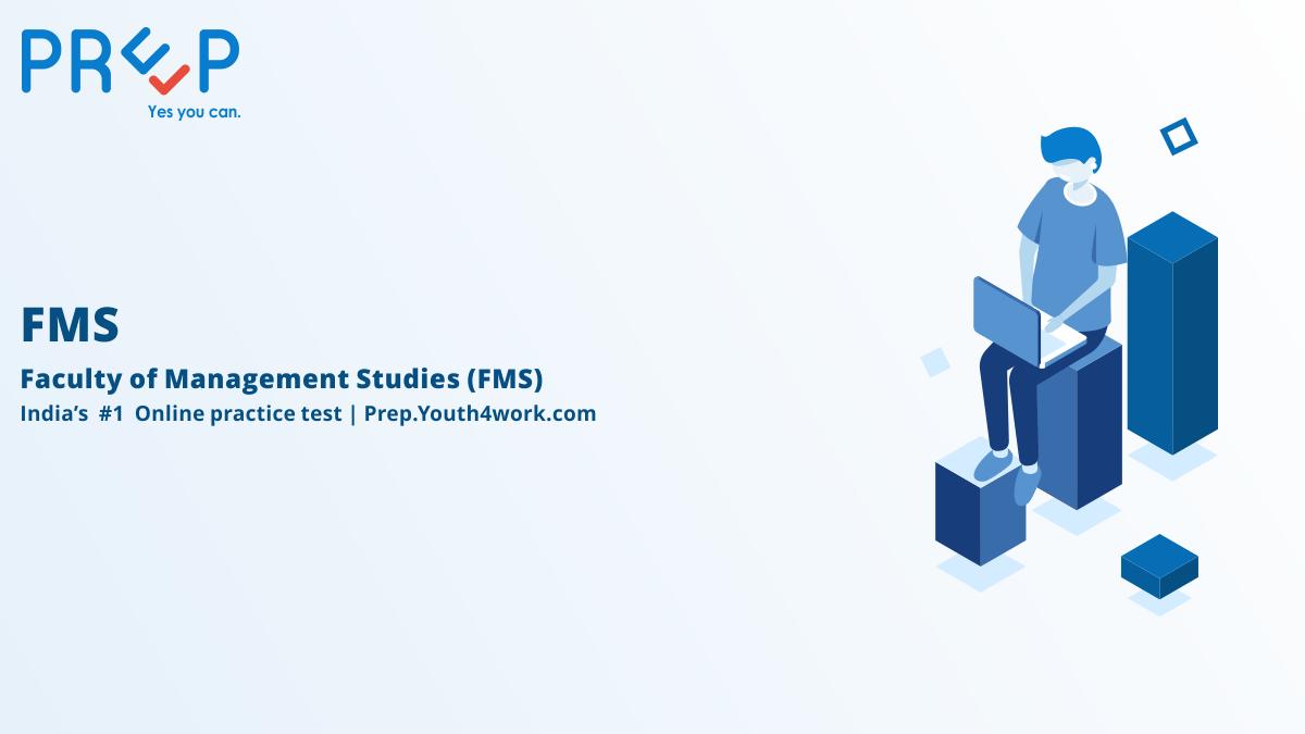 Free FMS online mock tests, FMS online preparation, FMS online practice sets, FMS Mock Test, FMS Aptitude Test, FMS Practice Test