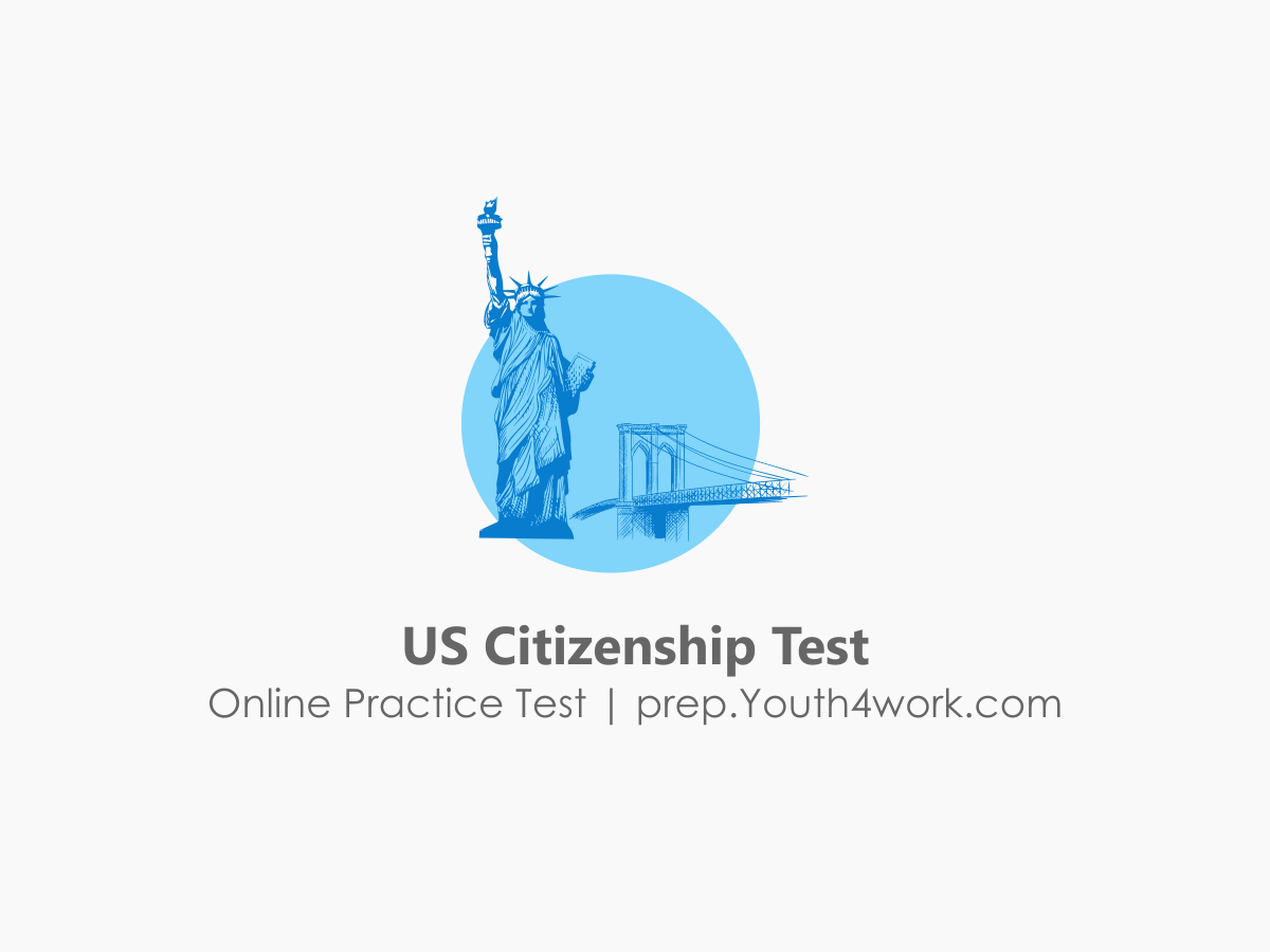 citizenship questions, Citizenship Test, us citizenship test, citizenship practice test, us citizenship questions, citizenship test questions, naturalization test, free citizenship test, citizenship exam, sample citizenship test, american citzenship test