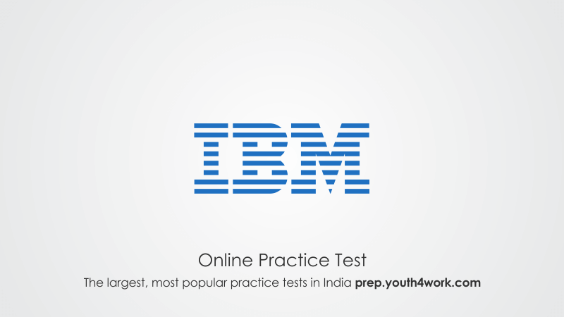 Free IBM Placement Papers with Online prep Series