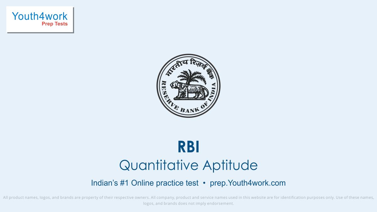 RBI Careers, RBI Career Test, RBI, RBI Vacancy, RBI Recruitment, RBI Question paper, RBI Exam pattern, RBI Practice paper, RBI mock Test series, RBI free test papers, RBI paper pattern, RBI last year question paper, RBI model test paper, Quantitative aptitude test series