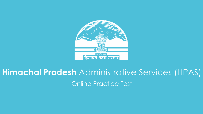 Himachal Pradesh Administrative Services, HPAS, Free HPAS Papers, HPAS Mock Test, HPAS Sample Papers, hpas online test, hpas important questions, solve HPAS papers online