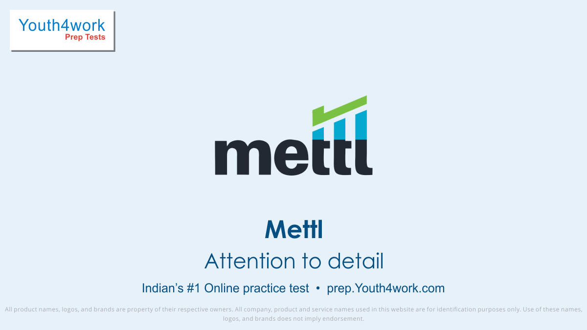 Mettl, Mettl mock test, recruitment test, Mettl assessment, Mettl sample papers, Mettl previous year papers, practice test, online test, mock test, Mettl careers, Mettl questions, Mettl exam prep, attention to details test