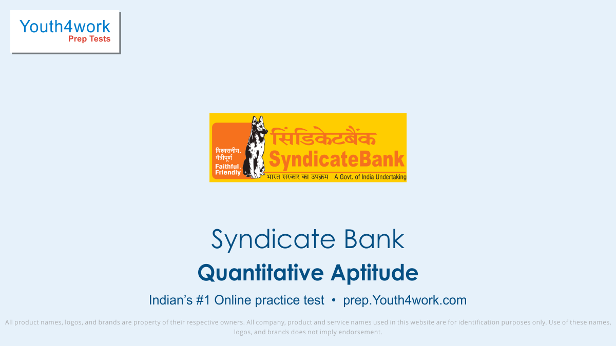 qa syndicate bank po free mock test, syndicate Bank best mock test, bank exam preparation, bank exams, syndicate bank recruitment, syndicate bank careers, quantitative aptitude questions with solutions, qa mock tests, qa sample papers, qa online test, qa practice test, model test papers