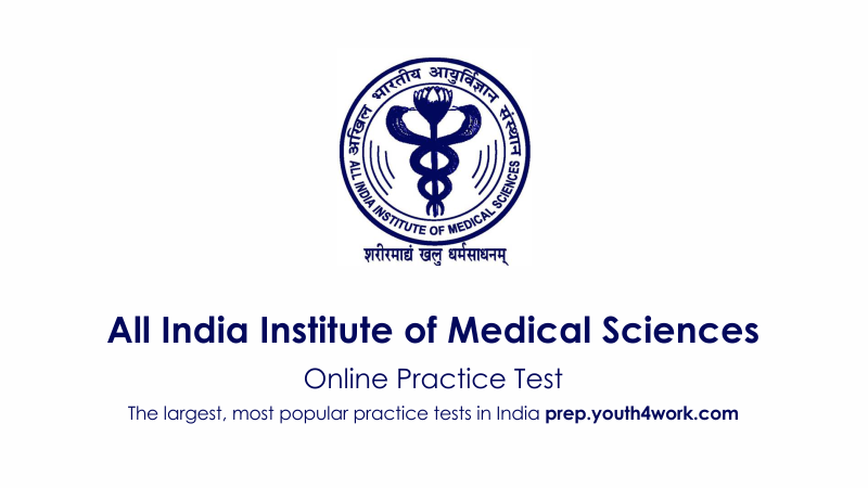 AIIMS, AIIMS Medical Test, aiims online test, aiims free online tests, aiims sample papers, aiims question bank, aiims mock test papers