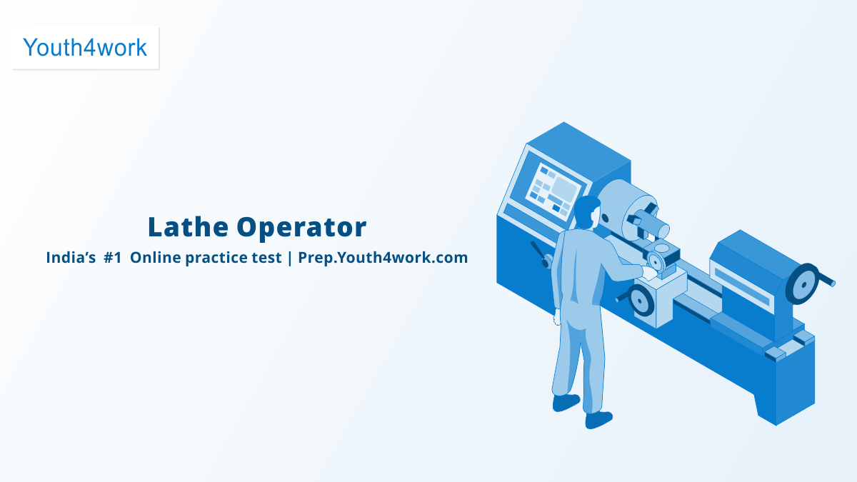 Lathe Operator NSDC Practice Test