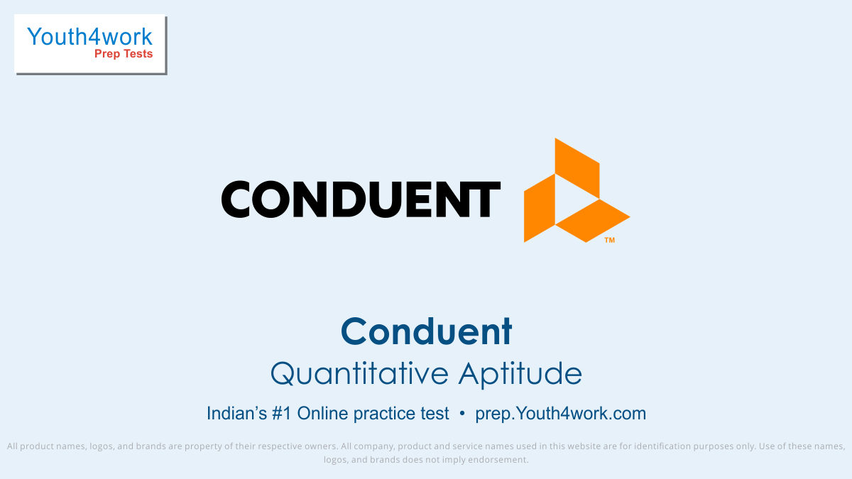 Practice Papers for Quantitative Aptitude Conduent Careers