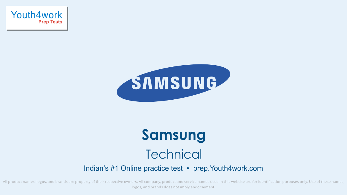 samsung free technical mock tests, samsung online technical test series, samsung technical practice set, samsung technical preparation test, online entrance exam technical test for samsung, samsung technical mcqs question
