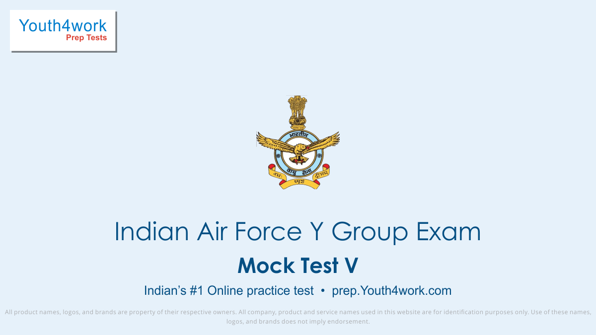 Indian Air Force Y Group, air force group y, test paper, online test, mock test, exam pattern, air force jobs, Indian air force Y group syllabus, Indian air force group Y, Indian air force group Y question paper, Indian air force Y group mock test, Indian air force Y group online test