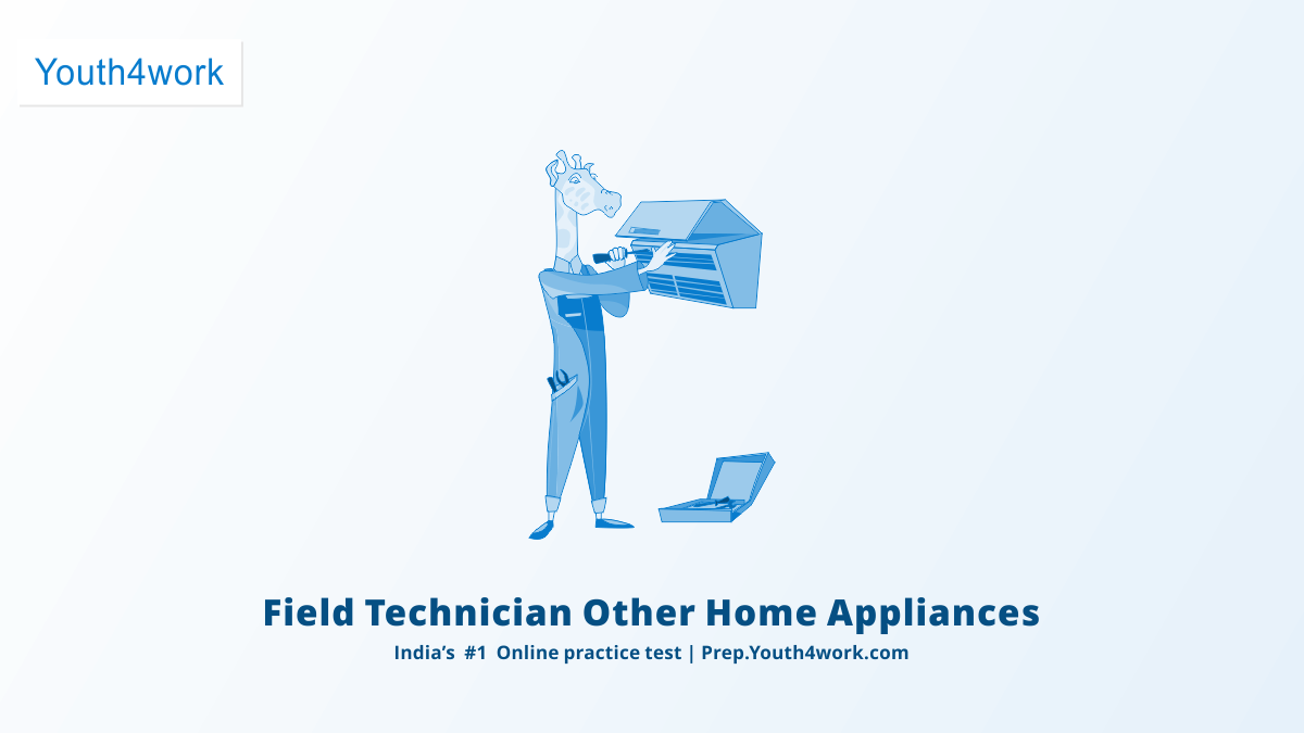 Field Technician Other Home Appliances Latest QP Mock Test