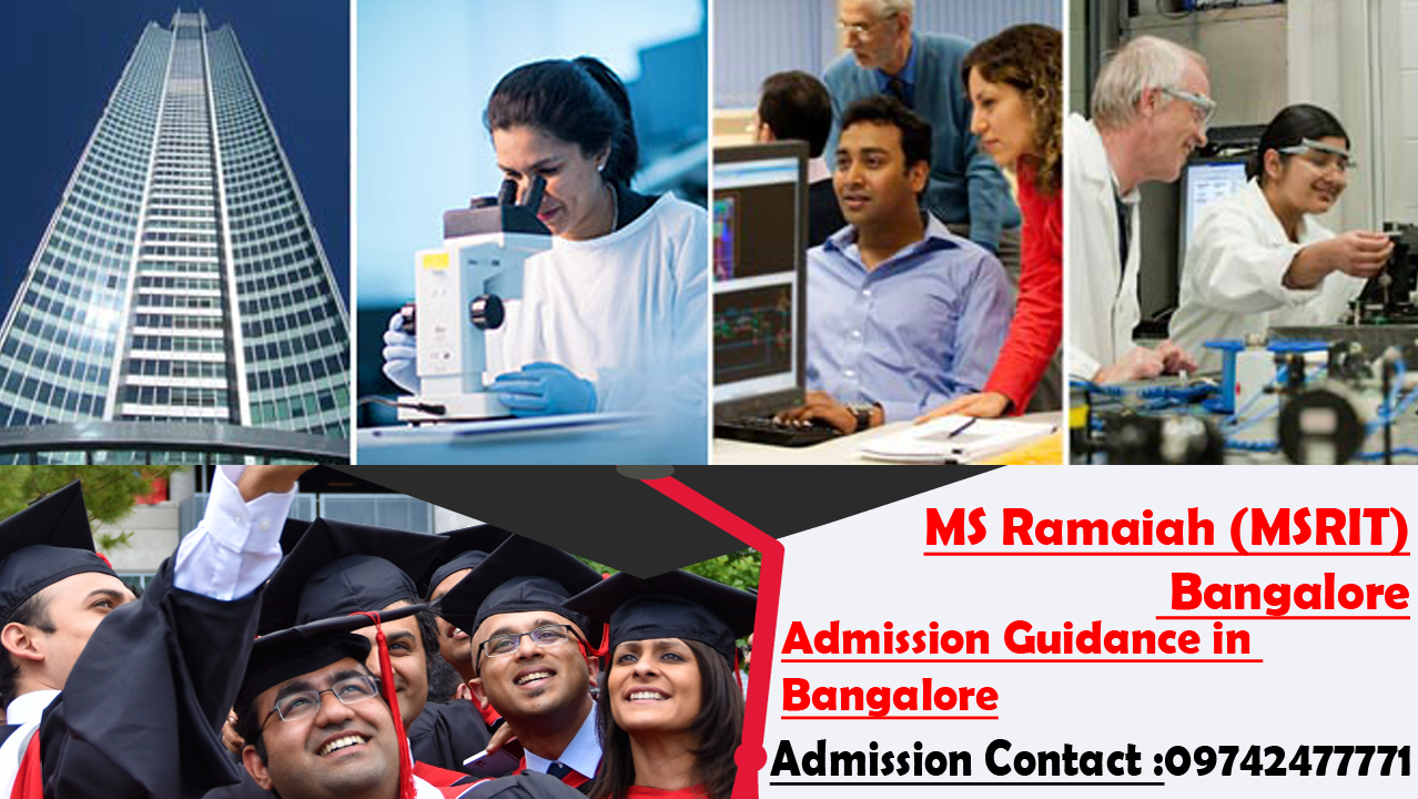 9742477771 Admission Ramaiah institute of technology [MSRIT] Bangalore 2019