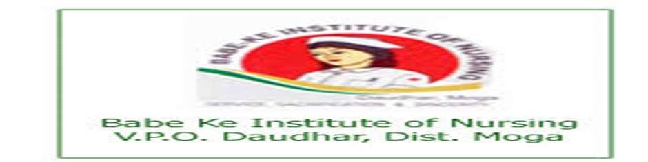 BKINVPOD-Babe Ke Institute of Nursing VPO Daudhar