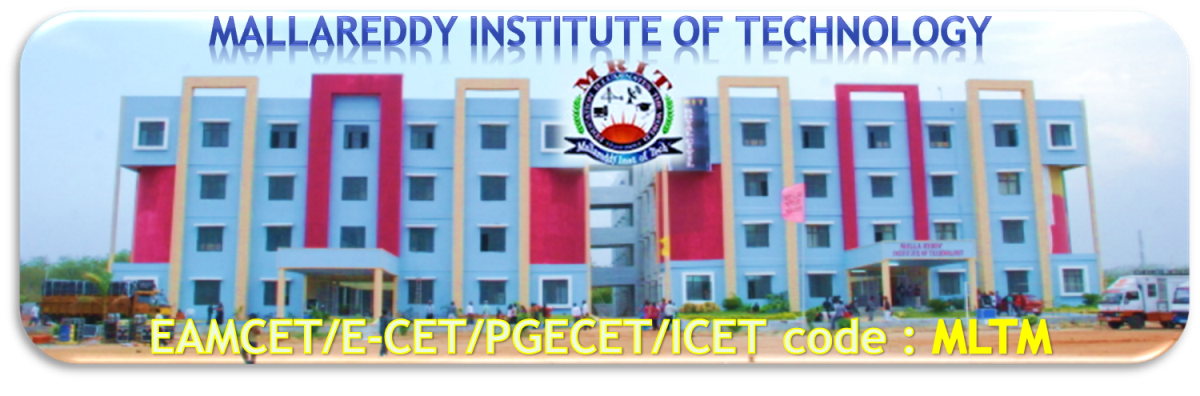 Malla Reddy Institute of Technology Photos