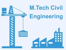M.Tech Civil Engineering