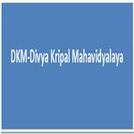 DKM-Divya Kripal Mahavidyalaya