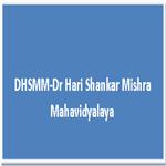DHSMM-Dr Hari Shankar Mishra Mahavidyalaya