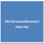 DJPBEC-Dharti Janseva Partishthans Bachelor of Education College