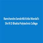 RSKMSRDBPC-Ramchandra Sanskrutik Krida Mandals Shri R D Bhakta Polytechnic College