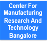 CMRT-Center For Manufacturing Research And Technology Bangalore