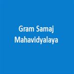 GSM-Gram Samaj Mahavidyalaya