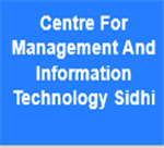 CMITS-Centre For Management And Information Technology Sidhi