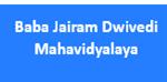 BJDM-Baba Jairam Dwivedi Mahavidyalaya