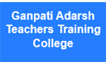 GATTC-Ganpati Adarsh Teachers Training College