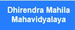DMM-Dhirendra Mahila Mahavidyalaya