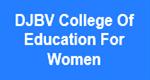 DJBVCEW-DJBV College Of Education For Women