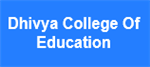 DCE-Dhivya College Of Education