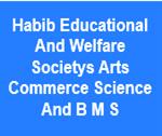HEWSACSBMS-Habib Educational And Welfare Societys Arts Commerce Science And B M S