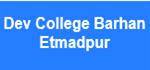 DCBE-Dev College Barhan Etmadpur