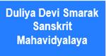 DDSSM-Duliya Devi Smarak Sanskrit Mahavidyalaya