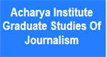 AIGSJ-Acharya Institute Graduate Studies Of Journalism