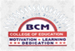 BCMCE-BCM College Of Education