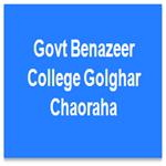 GBCGC-Govt Benazeer College Golghar Chaoraha