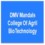 DMCAT-DMV Mandals College Of Agril BioTechnology