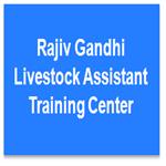 RGLATC-Rajiv Gandhi Livestock Assistant Training Center
