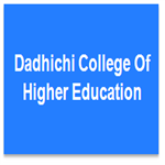 DCHE-Dadhichi College Of Higher Education