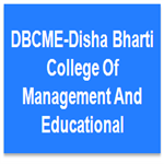 DBCME-Disha Bharti College Of Management And Educational