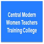 CMWTTC-Central Modern Women Teachers Training College