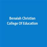 BCCE-Benaiah Christian College Of Education