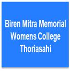 BMMWCT-Biren Mitra Memorial Womens College Thoriasahi