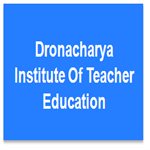 DITE-Dronacharya Institute Of Teacher Education